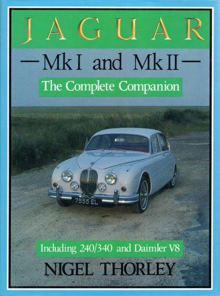 Jaguar Mk I and Mk II (incl. 240/340 & Daimler V8) — The Complete Companion