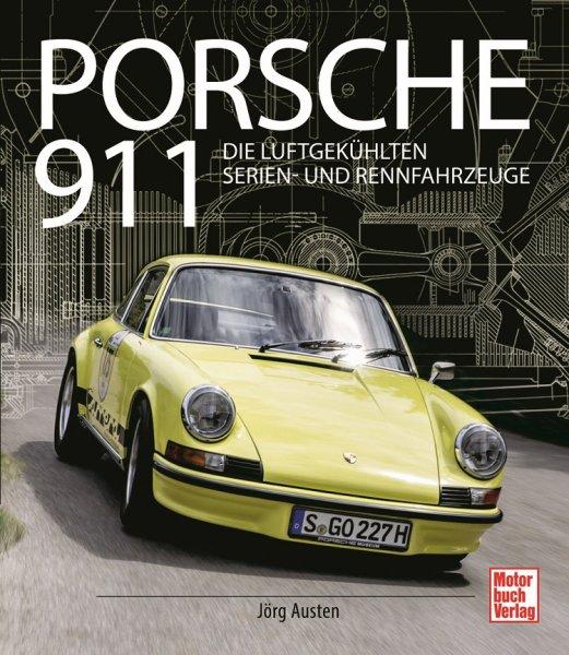 Porsche 911 #2# Die luftgekühlten Serien- und Rennfahrzeuge