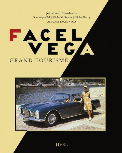 Facel Vega — Der große französische Grand Tourisme
