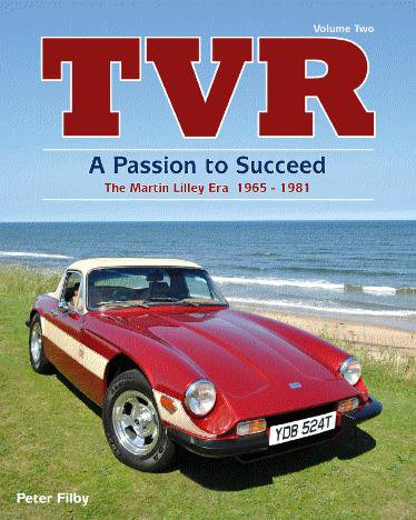 TVR · A Passion to Succeed — The Martin Lilley Era 1965-1981