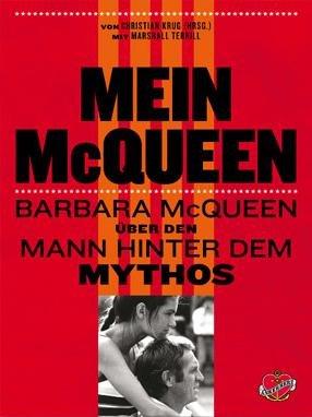 Mein McQueen #2# Barbara McQueen über den Mann hinter dem Mythos