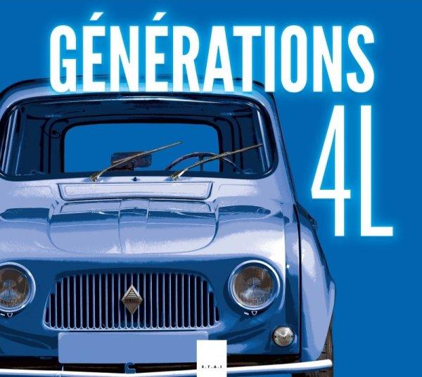 Générations 4L — Tomes 1 et 2