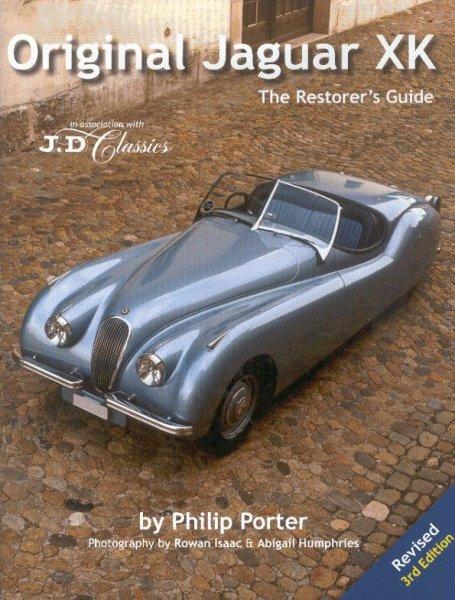 Original Jaguar XK #2# The Restorer's Guide (Revised 3rd Edition)