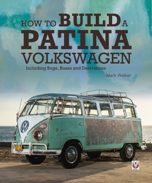 How to Build a Patina Volkswagen #2# Including Bugs, Buses and Derivatives