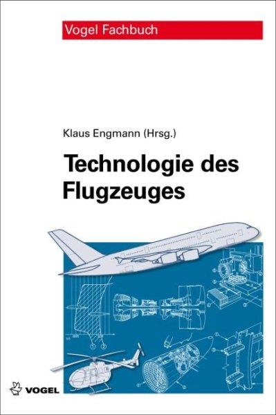 Technologie des Flugzeuges #2# 6. Auflage 2013