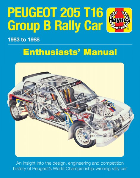 Peugeot 205 T16 · Enthusiasts' Manual #2# Group B Rally Car 1983 to 1986