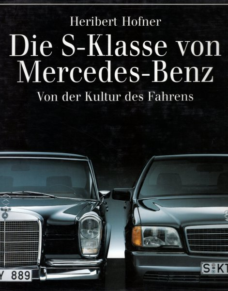 Die S-Klasse von Mercedes-Benz #2# Von der Kultur des Fahrens