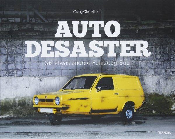Auto-Desaster #2# Das etwas andere Fahrzeug-Buch