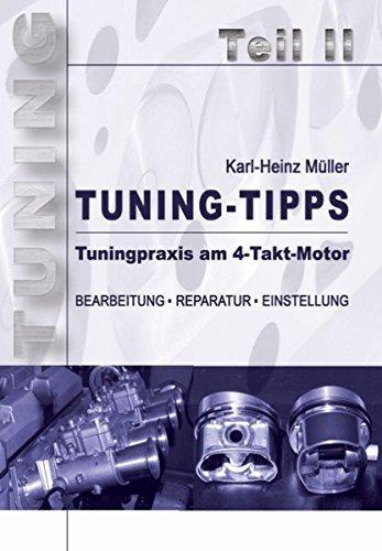 Tuning-Tipps Teil 2 — Tuningpraxis am 4-Takt-Motor