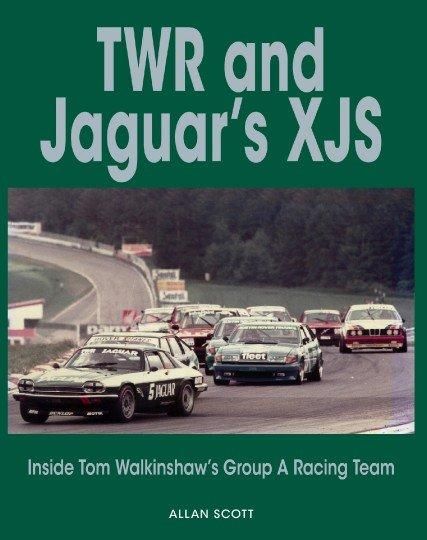 TWR and Jaguar's XJS #2# Inside Tom Walkinshaw's Group A Racing Team