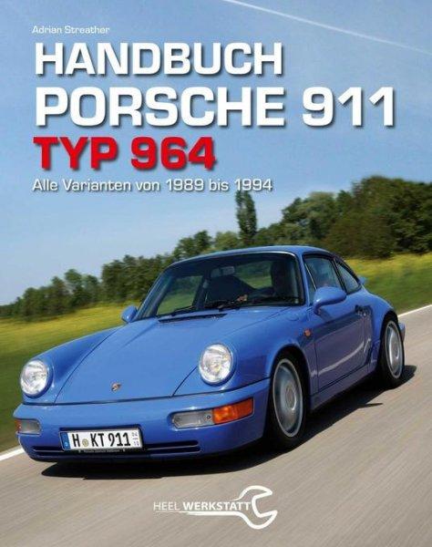 Handbuch Porsche 911 · Typ 964 #2# Alle Varianten von 1989 bis 1994