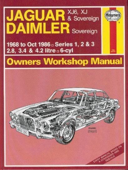 Jaguar XJ6 (incl. Daimler) Serie 1 2 3 #2# Haynes Owners Workshop Manual · Reparaturanleitung