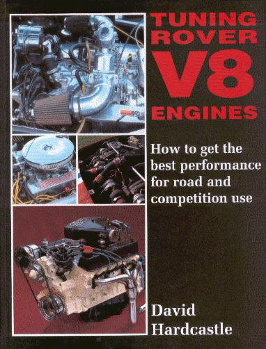 Tuning Rover V8 Engines — How to get the best performance for road and competition use