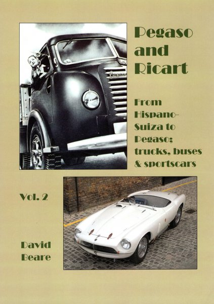 Pegaso & Ricart #2# From Hispano-Suiza to Pegaso: trucks, buses and sportscars