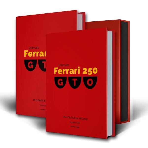 Ultimate Ferrari 250 GTO — The Definitive History
