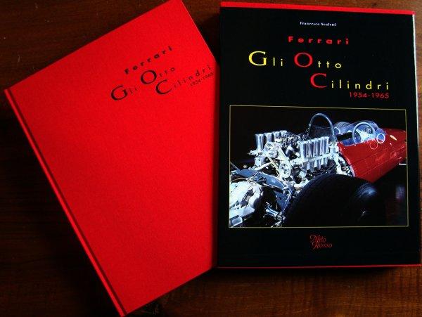 Ferrari Gli Otto Cilindri — 1954-1965