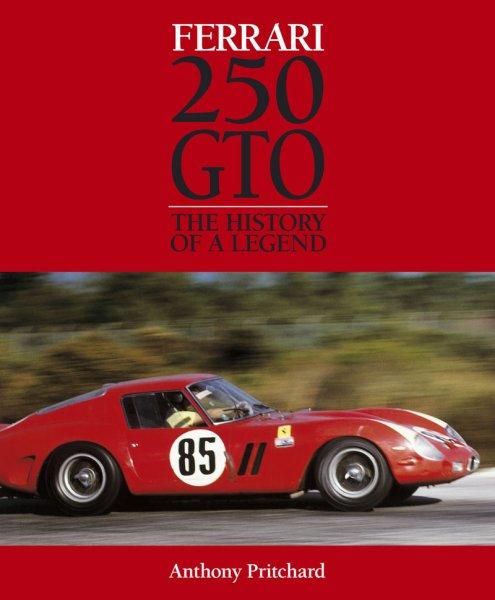 Ferrari 250 GTO #2# The history of a legend