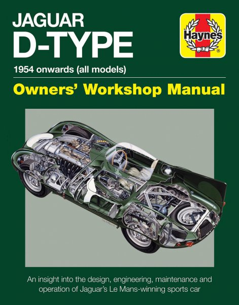 Jaguar D-Type · 1954 onwards (all marks) #2# Owners' Workshop Manual