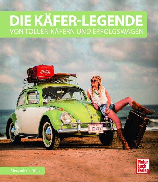 Die Käfer-Legende — Von tollen Käfern und Erfolgswagen