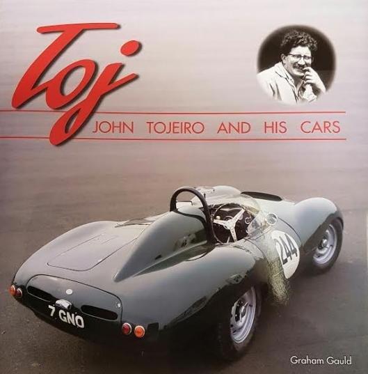 Toj #2# John Tojeiro and his Cars