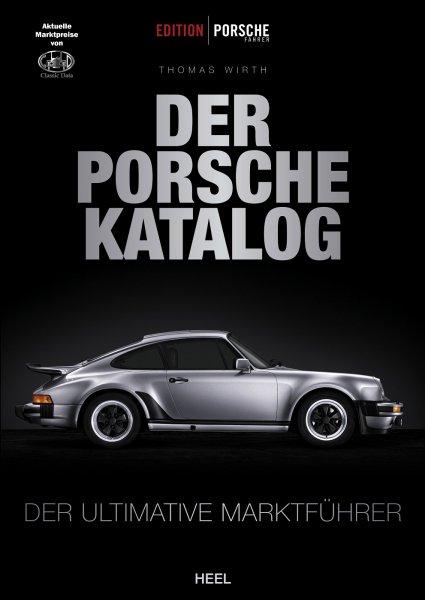 Der Porsche-Katalog #2# Der ultimative Marktführer · Marktpreise von Classic Data