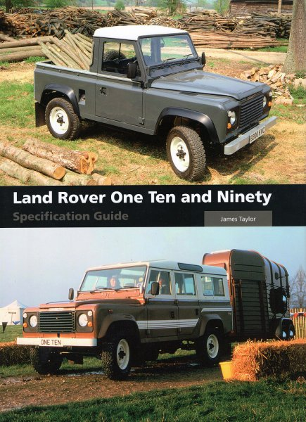 Land Rover One Ten and Ninety / 110 & 90 #2# Specification Guide