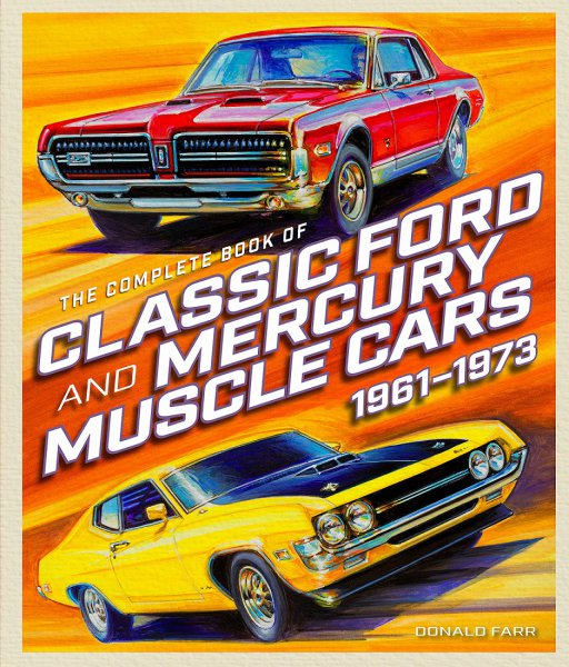 Classic Ford and Mercury Muscle Cars 1961-1973