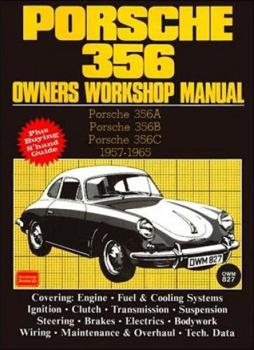 Porsche 356 A, B & C · 1957-1965 #2# Owners Workshop Manual · Reparaturanleitung