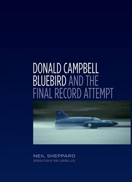 Donald Campbell #2# Bluebird and the Final Record Attempt