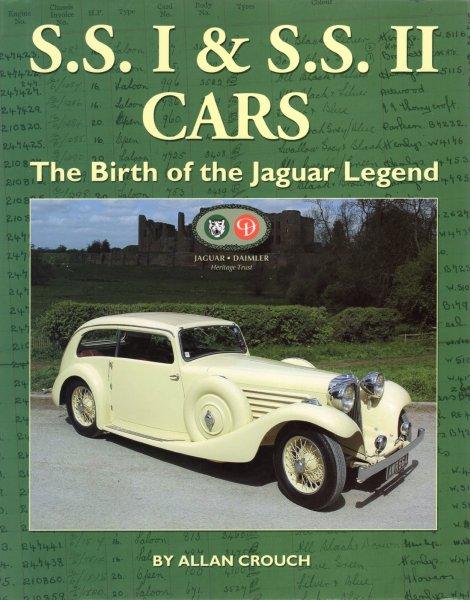 S.S. I & S.S. II Cars — The Birth of the Jaguar Legend
