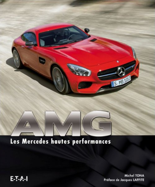 AMG — Les Mercedes hautes performances