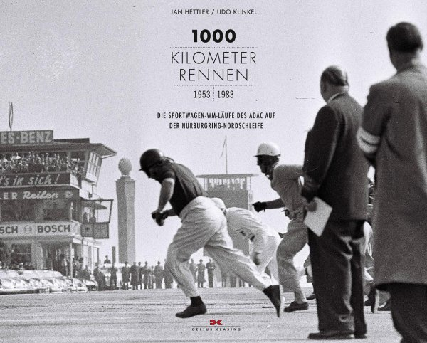1000-Kilometer-Rennen 1953-1983 — Sportwagen-WM-Läufe des ADAC auf der Nürburgring-Nordschleife