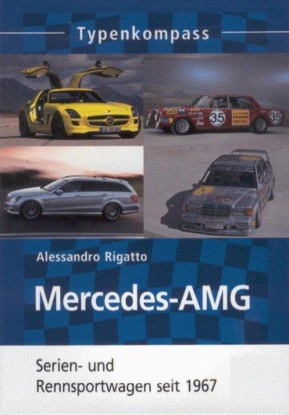 Mercedes-AMG · Typenkompass — Serien- und Rennsportwagen seit 1967