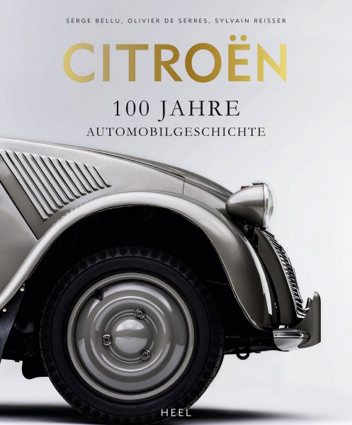 Citroen #2# 100 Jahre Automobilgeschichte