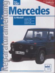 Mercedes-Benz G-Modell · W460 #2# Reparaturanleitung Band 1201