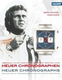 Heuer Chronographen #2# Faszination von Zeitmessern und Motorsport 1960er/1970er-Jahre