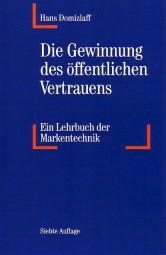 Die Gewinnung des öffentlichen Vertrauens #2# Ein Lehrbuch der Markentechnik von Hans Domizlaff