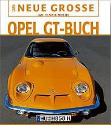 Das neue grosse Opel GT-Buch