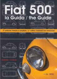 Fiat 500 #2# la Guida / the Guide (2nd reviewed/enhanced edition)