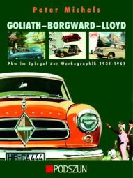 Goliath · Borgward · Lloyd #2# Pkw im Spiegel der Werbegraphik 1931-1961