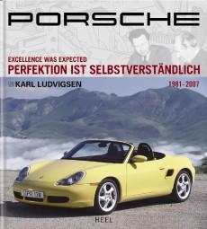 Porsche · Perfektion ist selbstverständlich #2# Band 3: 1981-2007
