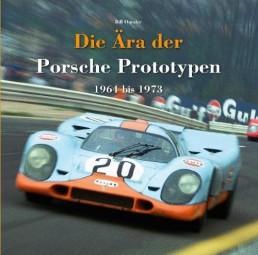 Die Ära der Porsche Prototypen #2# 1964 bis 1973