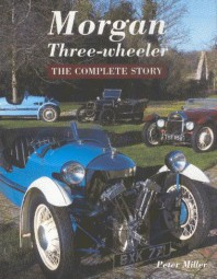 Morgan Three-wheeler #2# The Complete Story