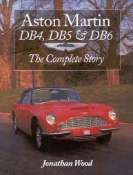 Aston Martin DB4, DB5 & DB6 #2# The Complete Story