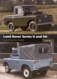 Land Rover Series II and IIA #2# Specification Guide