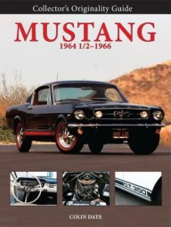 Ford Mustang 1964½ - 1966 #2# Collector's Originality Guide