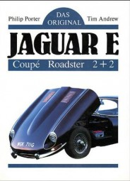 Jaguar E-Type · Das Original #2# Coupé · Roadster · 2+2