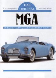 MGA · Das Original #2# Roadster · Coupé · 1500 · 1600 · Twin Cam