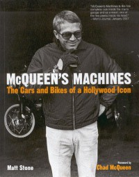 McQueen's Machines #2# The Cars and Bikes of a Hollywood Icon