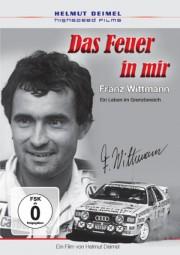 Das Feuer in mir #2# Franz Wittmann · Ein Leben im Grenzbereich